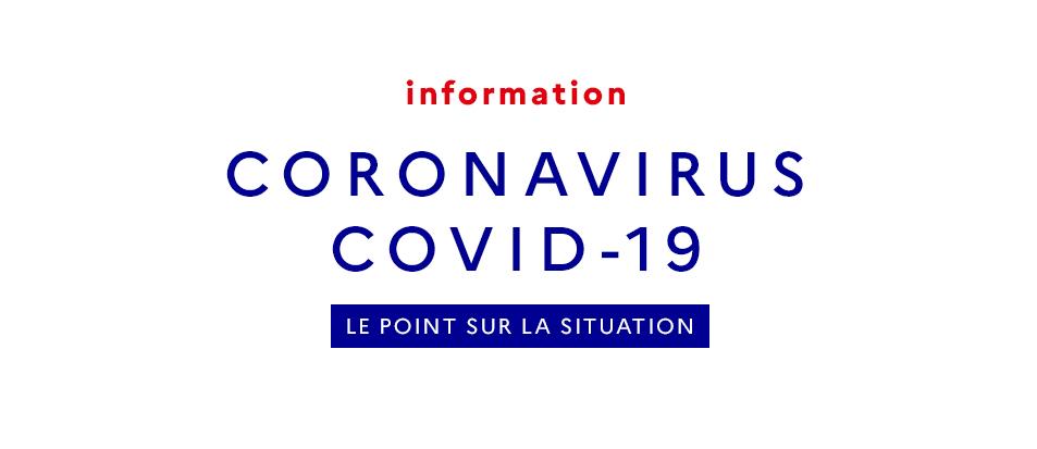 Informations Coronavirus-MAJ du 15/03
