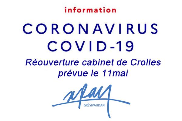 Ré ouverture cabinet de Crolles le 11 mai