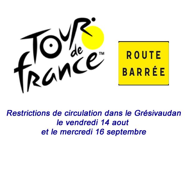 Restrictions de circulation les 14 août et 16 septembre